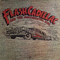 Flash Cadillac and the continental kids