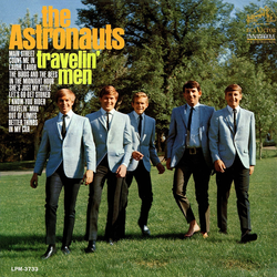 The Astronauts Travelin Men