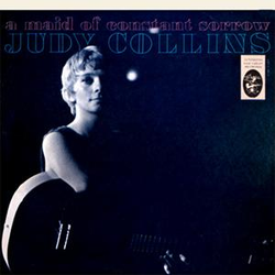 Judy Collins Maid of Constant Sorrow