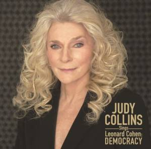 2004 – Judy Collins Sings Leonard Cohen_ Democracy