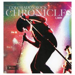 Colorado's Rock Chronicles